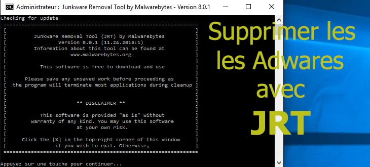 Supprimer les Adwares avec Junkware Removal Tool - Blog
